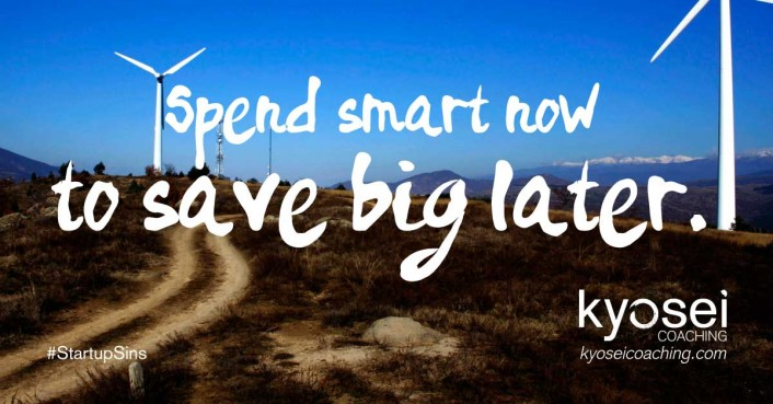 Quote: Spend smart now to save big later.